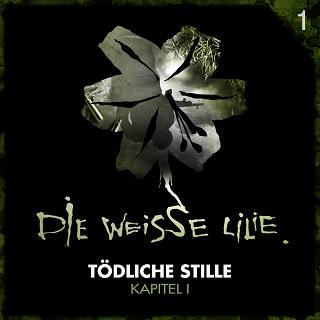 Die-Weisse-Lilie-Tîdliche-Stille-Kapitel-1-Cover