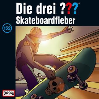 Die drei fragezeichen skateboardfieber