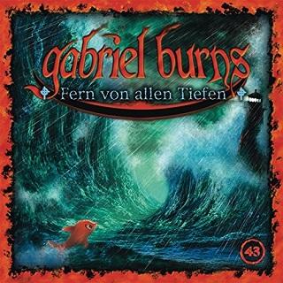 Gabriel Burns Fern von allen Tiefen