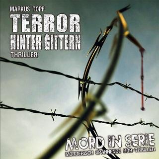Mord in Serie 17 - Terror hinter Gittern