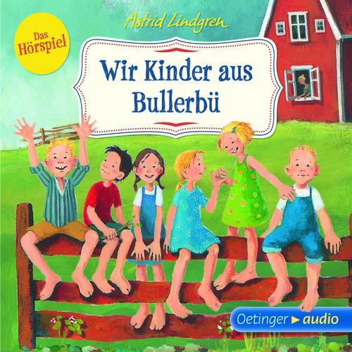 46fd65335b Wir Kinder aus Bullerbü   hoerspielsachen.de
