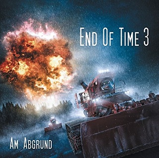 end of time am abgrund