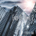 end of time happy end