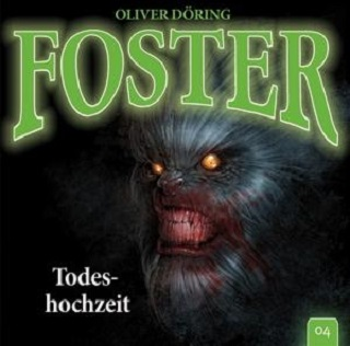 foster todeshochzeit