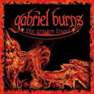 gabriel burns die grauen engel