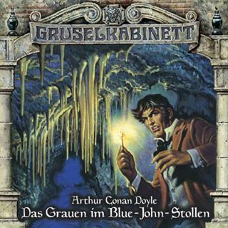 gruselkabinett das grauen im blue john stollen