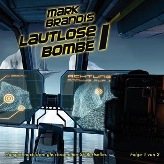 mark brandis lautlose bombe teil 1