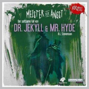 meister der angst der seltsame fall von dr. jekyll & mr. hyde