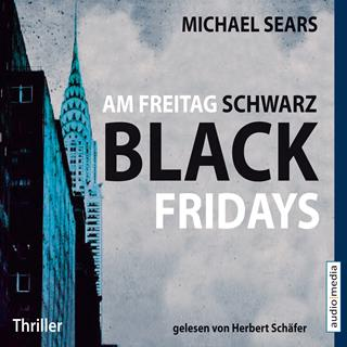 michael sears am freitag schwarz black fridays