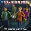 team undercover der unheimliche clown