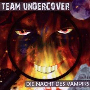 team undercover die nacht des vampirs