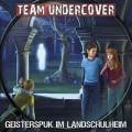 team undercover geisterspuk im landschulheim