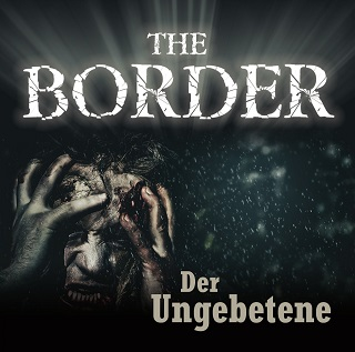 the border der ungebetene